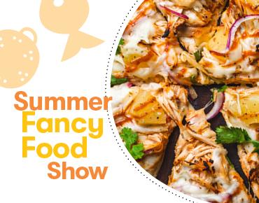 Summer Fancy Food Show